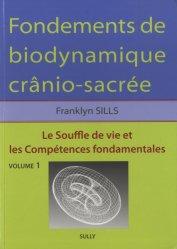 Dernières parutions sur Pratique professionnelle d'ostéo, Fondements de biodynamique crânio-sacrée