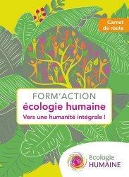 Dernières parutions sur Écologie - Environnement, Form'action écologie humaine