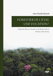 Dernières parutions sur Gestion des exploitations, Forestier de l'Etat, une vocation !