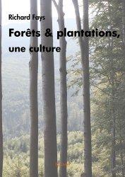 Dernières parutions sur Sylviculture, Forêts et plantations, une culture