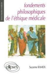 Nouvelle édition Fondements philosophiques de l'éthique médicale