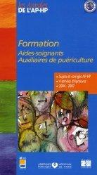 Dernières parutions sur Annales, Formation aides-soignants Auxiliaires de puériculture