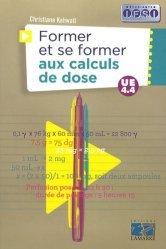 Souvent acheté avec Manuel d'anatomie et de physiologie, le Former et se former aux calculs de doses