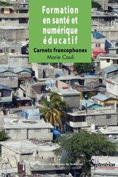 Dernières parutions sur Informatique, Formation en santé et numérique éducatif : carnets francophones