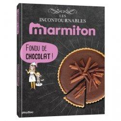 Dernières parutions dans Les incontournables Marmiton, Fondus de chocolat !
