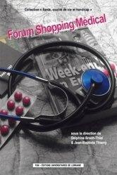 Dernières parutions dans Santé, qualité de vie et handicap, Forum Shopping médical