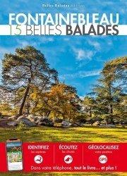 Dernières parutions dans Les guides Belles Balades, Fontainebleau. 15 belles balades