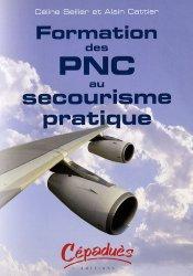 Dernières parutions sur PNC, Formation des PNC au secourisme pratique https://fr.calameo.com/read/000015856c4be971dc1b8