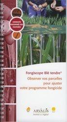 Dernières parutions dans Conduite raisonnée des cultures, Fongiscope blé tendre