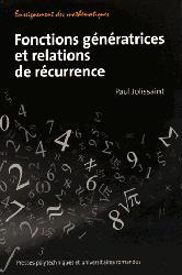 Dernières parutions dans Enseignement des mathématiques, Fonctions génératrices et relations de récurrence
