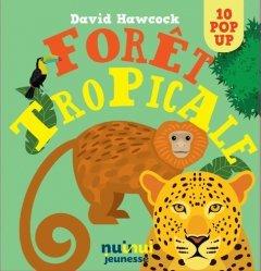 Dernières parutions dans 10 pop-up, Forêt tropicale