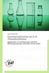 Dernières parutions sur Chimie générale, Fonctionnalisation de la 4 - Thiazolinethione