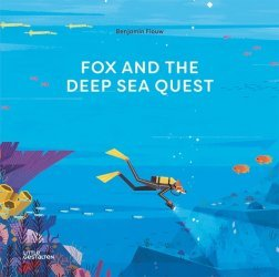 Dernières parutions sur Jeunesse, Fox and the deep sea quest