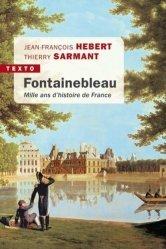 Dernières parutions dans Texto, Fontainebleau