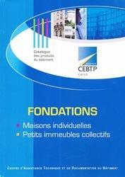 Dernières parutions dans Catalogue des produits du bâtiment, Fondations