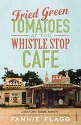Dernières parutions sur JANVIER - LES AUTEURS AFRO-AMERICAINS, Fried Green Tomatoes At The Whistle Stop Cafe