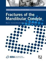 Dernières parutions sur Chirurgie maxillo-faciale et ORL, Fractures of the Mandibular Condyle