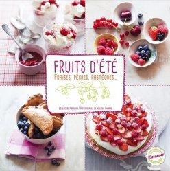 Dernières parutions dans Tendances gourmandes, Fruits d'été. Fraises, pêches, pastèques...