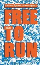 Dernières parutions dans La Traversée des Mondes, Free to run