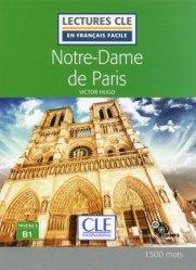 Dernières parutions dans Lectures clé en français facile, Français langue étrangère Notre Dame de Paris niveau B1