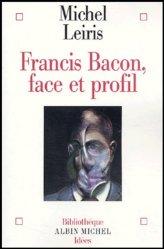 Dernières parutions dans Bibliothèque Idées, Francis Bacon, face et profil