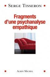 Souvent acheté avec La dépression positive, le Fragments d'une psychanalyse empathique