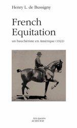 Dernières parutions dans Arts équestres, French Equitation