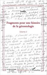 Dernières parutions dans La gérontologie en actes, Fragments pour une histoire de la gérontologie - Volume 2