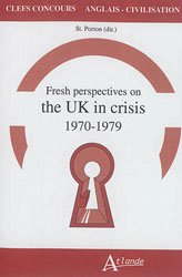 Dernières parutions sur AGREGATION, FRESH PERSPECTIVES ON THE UK IN CRISIS 1970