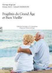 Dernières parutions sur Accompagnement des malades, Fragilités du grand âge et bien vieillir