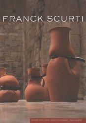 Dernières parutions dans Les musées nationaux du XXe siècle des Alpes-Maritimes, Franck Scurti
