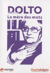 Souvent acheté avec La Part obscure de nous-mêmes, le Françoise dolto