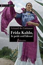 Dernières parutions sur Essais biographiques, Frida Kahlo le petit cerf blessé