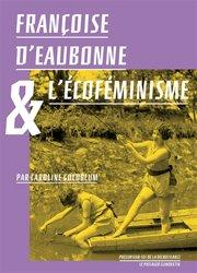 Dernières parutions dans Les précurseurs de la décroissance, Françoise d'Eaubonne et l'écoféminisme