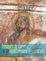 Dernières parutions sur Histoire de la peinture, Fresques de Corse et de Méditerranée occidentale. Sguardi incruciati - Regards croisés