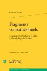 Dernières parutions dans Bibliothèque de la pensée juridique, Fragments constitutionnels. Le constitutionnalisme sociétal à l'ère de la globalisation