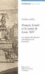Dernières parutions dans Passerelles, François Lemée et la statue de Louis XIV. Les origines des théories ethnologiques du fétichisme
