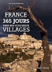Dernières parutions dans Tourisme, France - 365 jours dans nos plus beaux villages