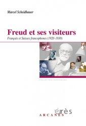 Dernières parutions dans Hypothèses, Freud et ses visiteurs. Français et Suisses francophones (1920-1930)