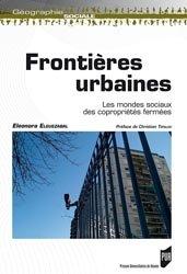 Dernières parutions dans Géographie sociale, Frontières urbaines