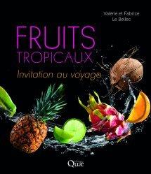 Dernières parutions sur Nature - Jardins - Animaux, Fruits tropicaux