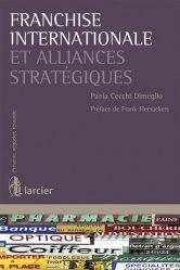 Dernières parutions dans Prévenir, négocier, résoudre, Franchise internationale et alliances stratégiques