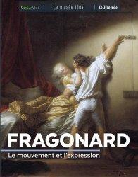 Dernières parutions dans Le musée idéal, Fragonard. Le mouvement et l'expression