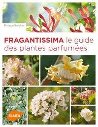 Souvent acheté avec Plantes prodigieuses, le Fragantissima