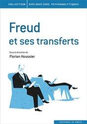 Dernières parutions dans Explorations psychanalytiques, Freud et ses transferts