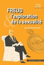 Dernières parutions sur Freud, Freud et l'exploration de la sexualite