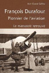Nouvelle édition François Durafour - Pionnier de l'aviation