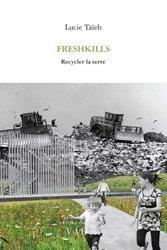 Dernières parutions sur Urbanisme, Freshkills