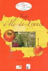 Souvent acheté avec La fabrication de jus de fruits à petite échelle : le jus de pomme, le Fruits d'Île-de-France