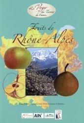 Dernières parutions sur Les arbres fruitiers, Fruits de Rhône-Alpes